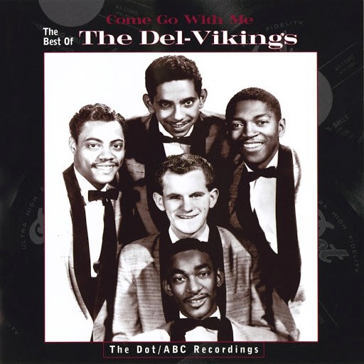 The Del-Vikings альбом Come Go With Me: The Best Of The Del-Vikings