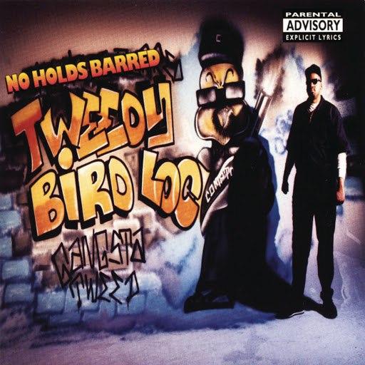 Tweedy Bird Loc альбом No Holds Barred