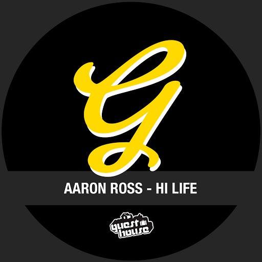 Aaron Ross альбом Hi Life