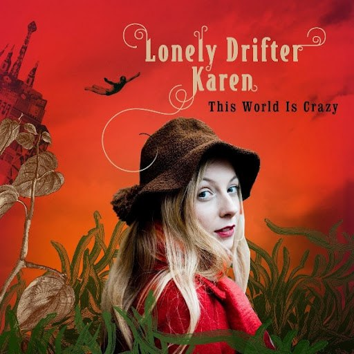 Lonely Drifter Karen альбом This World Is Crazy