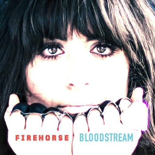 Firehorse альбом Bloodstream