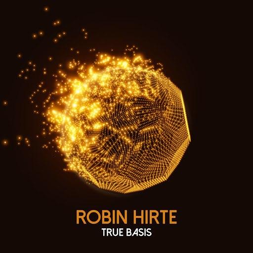 Robin Hirte альбом True Basis