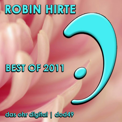 Robin Hirte альбом Best of 2011