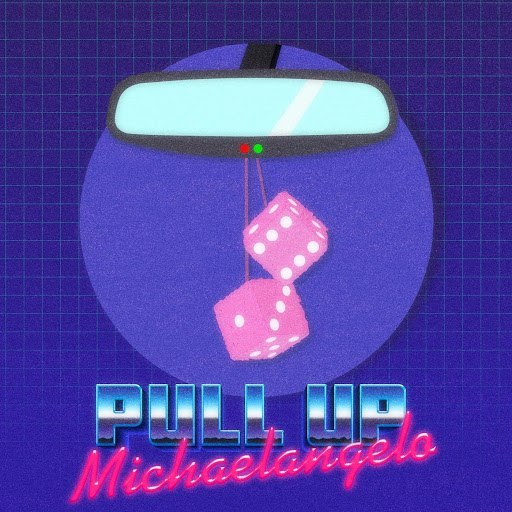 Michaelangelo альбом Pull Up