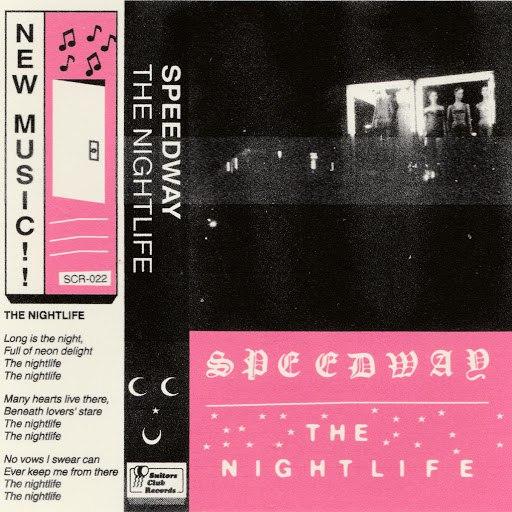 Speedway альбом The Nightlife