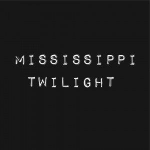 Mississippi Twilight