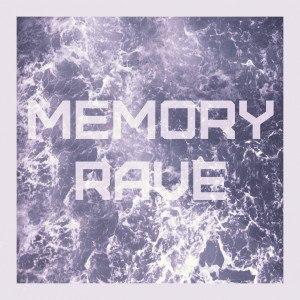 MEMORYRAVE