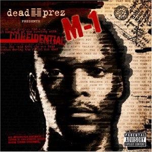 Dead Prez Presents M-1