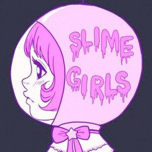 Slime Girls