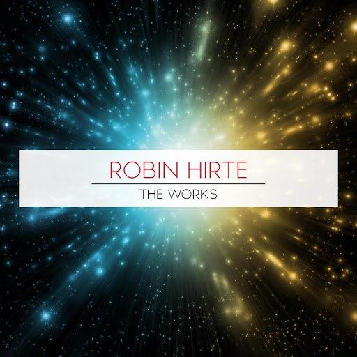 Robin Hirte альбом The Works