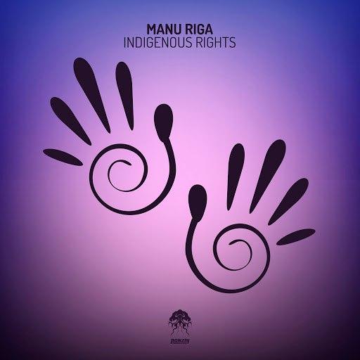 Manu Riga альбом Indigenous Rights