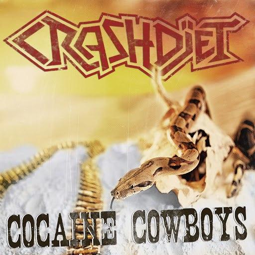 Crashdïet альбом Cocaine Cowboys