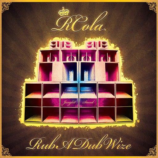 RCola альбом Rub A Dub Wize