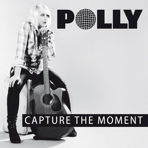 Polly альбом Capture the Moment