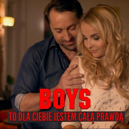 Boys альбом To Dla Ciebie Jestem Całą Prawdą