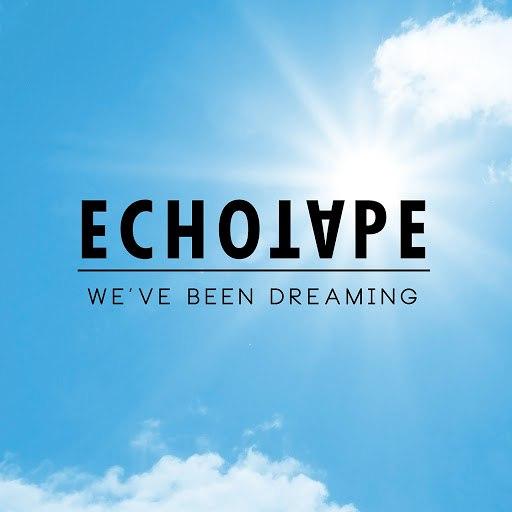 Echotape альбом We've Been Dreaming