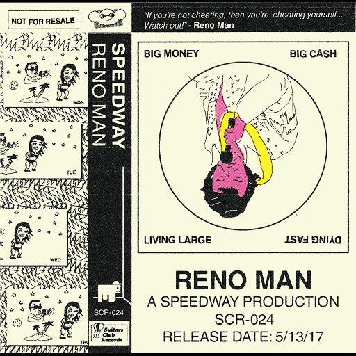Speedway альбом Reno Man
