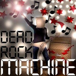 Dead rock machine