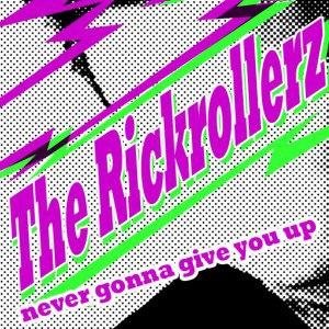 The Rickrollerz