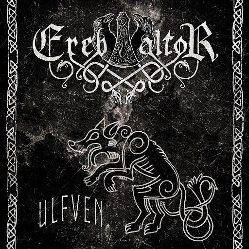 Ereb Altor альбом Ulfven