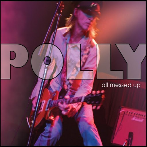 Polly альбом All Messed Up