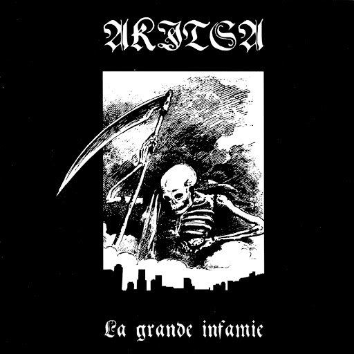Akitsa альбом La Grande Infamie