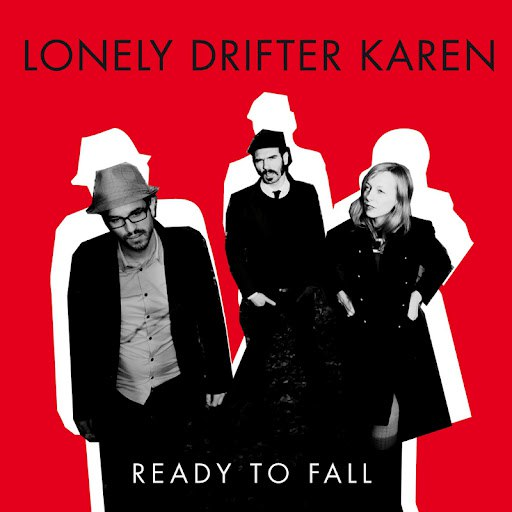 Lonely Drifter Karen альбом Ready To Fall