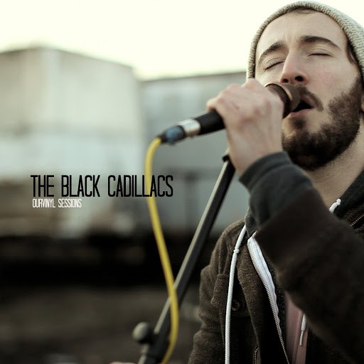 The Black Cadillacs альбом OurVinyl Sessions | The Black Cadillacs