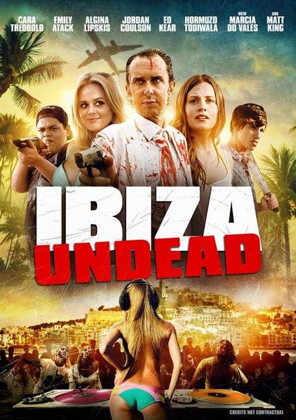 Ибица живых мертвецов / Ibiza Undead