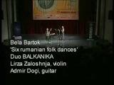 Bela Bartok Six Rumenian Folk Dances Duo Balkanika Lirza Zaloshnja Violin Admir Doci Guitar