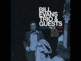 Bill Evans Trio &amp Guests