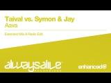 Taival vs Symon &amp Jay - Aava Available 11.11.2016