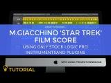 Composing A Film Score: Star Trek (Michael Giacchino) in Logic Pro X