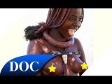 Женщины племени Водаабе. Современная дикая Африке. Часть 1. Документальный фильм