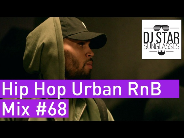 NEW ❌ Hip Hop Urban RnB Moombahton Black Club Video Mix 2017 68 - Dj StarSunglasses