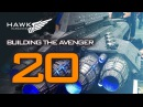 Building The Avenger 20 (Salute)