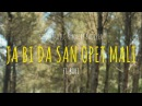 JA BI DA SAN OPET MALI - TONCI MADRE BADESSA FEAT. BOBY OFFICIAL VIDEO 2017 HD
