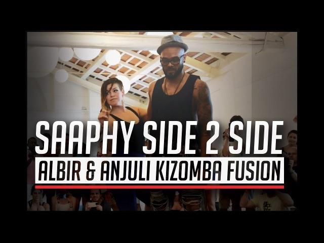 Side 2 Side - Saaphy / Albir Rojas Anjuli Kizomba Fusion Dance @ CSSF Festival 2017