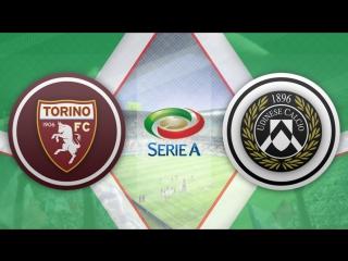 Торино 2:2 Удинезе | Итальянская Серия А 2016/17 | 30-й тур | Обзор матча
