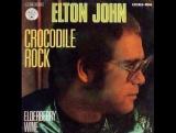 Elton John - Crocodile rock (1973) Элтон джон