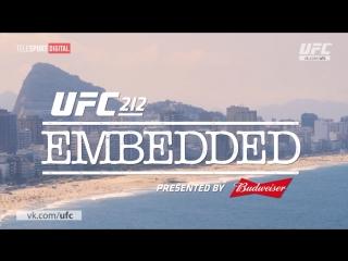 UFC 212 Embedded - Episode 6 [RUS]