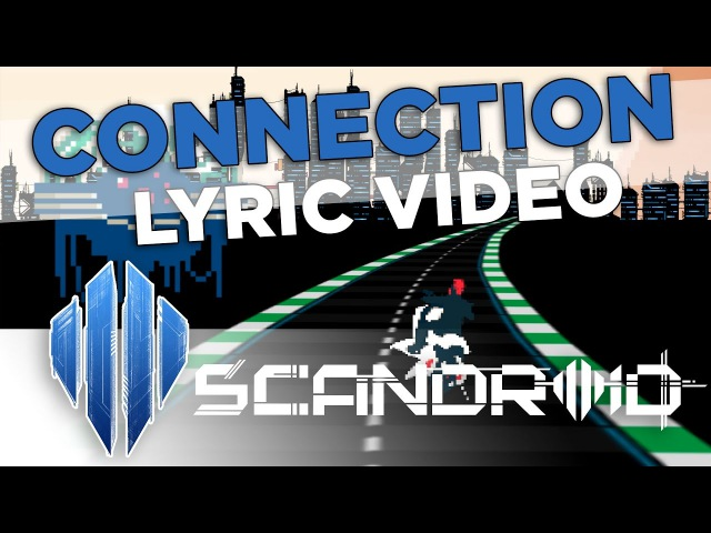 Scandroid - Connection (Official Lyric Video)