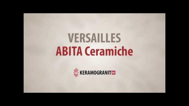 ABITA Ceramiche VERSAILLES