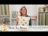 How to Make a Cathedral Window Pillow a Shabby Fabrics Quilting Tutorial