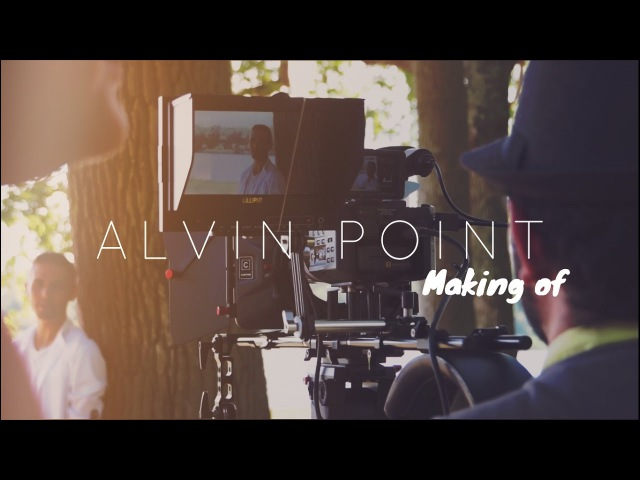 Alvin Point - Il a dit (making of)
