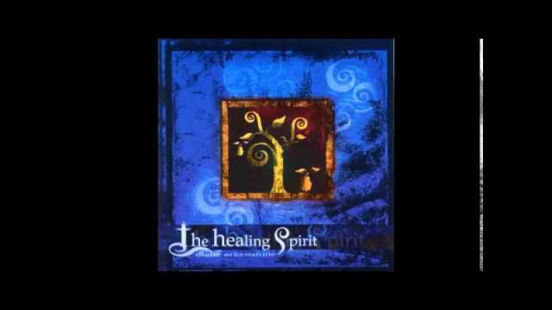 Diane Arkenstone - Album- The Healing Spirit