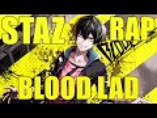 Аниме реп про - Стаза Де. Браза (Аниме реп - Кровавый парень) | Rap do Staz - AMV 2016 (Blood Lad)