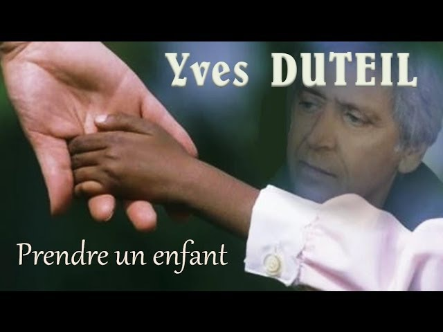 Yves DUTEIL - Prendre un enfant... par la main (1977)