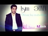 Asim Əliyev - Ölməz bu məhəbbət (Official Audio)
