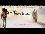 Tere Bin-Ho Ke Juda Mai Kab Jiya ¦ Latest Sad Romantic Song Of Bollywood with lyrics ¦ Hindi song